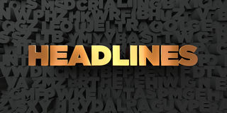 Headlines - Gold text on black background - 3D rendered royalty free stock picture. This image can be used for an online website banner ad or a print postcard Royalty Free Stock Images