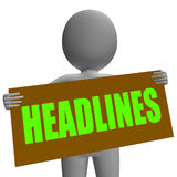 Headlines Sign Character Shows Newspaper. Headlines Sign Character Showing Newspaper Headlines Important Or Breaking News Stock Photography