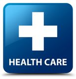 Health care (plus sign) blue square button. Health care (plus sign) isolated on blue square button abstract illustration Royalty Free Stock Photo