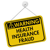 Health Insurance Fraud Warning Sign Stock Photo