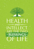 Health And Intellect Are The Two Blessings Of Life. Inspiring Creative Motivation Quote With Old Tree Icon. Vector Typography Banner Design Concept Stock Images