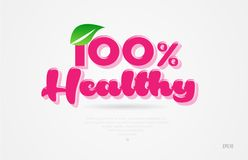 100% healthy 3d word with a green leaf and pink color logo. 100% healthy 3d word with a green leaf and pink color on white background suitable for card icon stock illustration