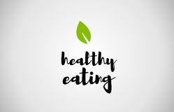Healthy eating green leaf handwritten text white background. Healthy eating text green leaf black white logo vector creative company icon design template color Royalty Free Stock Photography