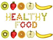 Healthy food. The words healthy food creating using fruit Stock Photo