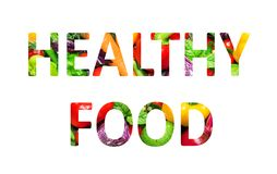 Healthy food, multi-colored text cut out of vegetables photo, the inscription on white background. Healthy food, multi-colored text cut out of vegetables photo stock illustration