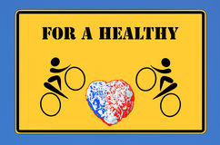 For a healthy heart. Yellow board with black border and inscription, for a healthy heart Stock Image