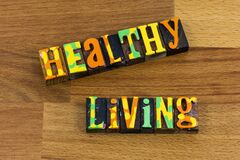 Healthy living lifestyle health wellness physical fitness exercise letterpress