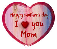 Heart I love you Mom and Happy Mothers Day Royalty Free Stock Photos