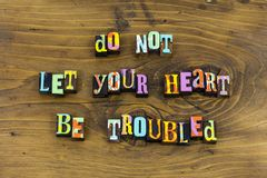 Heart problem love positive attitude typography. Background letterpress trouble troubled calm destroy believe happy happiness sorrow laughing joy royalty free stock images