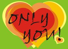 Hearts card. Only you greeting card royalty free illustration