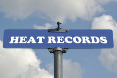 Heat records road sign Royalty Free Stock Photography