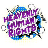 Heavenly Human Rights - Comic book style words. Heavenly Human Rights - Vector illustrated comic book style phrase on abstract background stock illustration