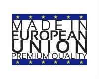Hecho en icono de la unión europea, etiqueta engomada superior de la calidad Imagen de archivo libre de regalías