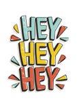 Hej hej hej uttryck eller meddelande som är skriftliga med den moderna calligraphic stilsorten Skraj inskrift eller bokstäver som vektor illustrationer