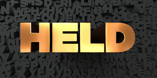 Held - Gold text on black background - 3D rendered royalty free stock picture Stock Image