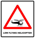 Helicopter Low Flying Aircraft Sign. Vector warning icons in red triangle. Public banner. Royalty Free Stock Images