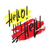 Hello är det helvete - att inspirera och det motivational religiösa citationstecknet Hand dragen härlig bokstäver royaltyfri illustrationer