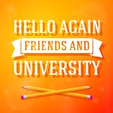 Hello again friends and university greeting card. With crossed pencils on bright positive background Royalty Free Stock Photography