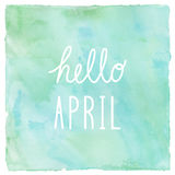 Hello April on green and blue on watercolor background.  stock illustration