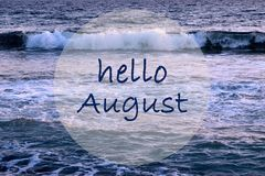 Free Hello August Greeting On Ocean Waves Background.Summer Concept. Stock Image - 122416351