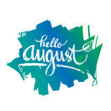 Hello august Stock Photos