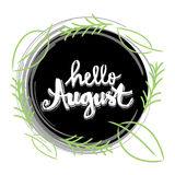Hello august Stock Photography