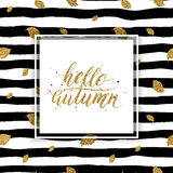 Hello autumn - gold text on seamless striped background. With gold autumn leaves, golden lettering on autumnal linear background with leaf, shiny vector for Royalty Free Stock Photography