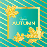 Hello Autumn. Greeting card with seasonal maple leaves. Fall leaves banner with golden glitter texture on a blue background. Vector design illustration Royalty Free Stock Photography