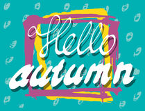 Hello Autumn. Lettering background. Perfect Hand Drawn Scrawl Card for creativity design. Handwritten letters. Graphic poster, banner, postcard with quote Stock Images