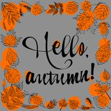 Hello autumn lettering text with autumn leaves. Hello Fall lettering text with autumn leaves and acorns. Hand drawn vector illustration Royalty Free Illustration