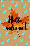 Hello autumn poster with drops of rain and fallen leaf Royalty Free Stock Image