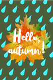 Hello autumn poster with drops of rain and fallen leaves on green background. Royalty Free Stock Images