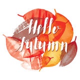 Hello Autumn and watercolor leaves handwritten card. Royalty Free Stock Images