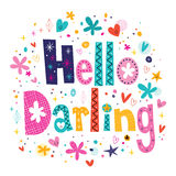 Hello darling. Decorative lettering text Royalty Free Stock Images
