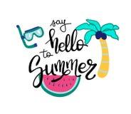 Hello-de zomer De zomercitaat Met de hand geschreven voor de kaarten van de vakantiegroet Hand getrokken illustratie Het met de h vector illustratie
