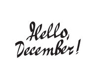Hello december hand drawn calligraphy Stock Photography