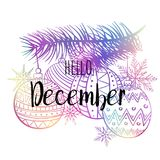 Hello December poster with snowlakes, christmas roys and tree. Motivational print for calendar, glider, invitation cards. Hello December poster with snowlakes Royalty Free Stock Photo