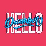 Hello december simple hand lettering typography greeting and welcoming poster. Hello december simple vintage hand lettering typography greeting and welcoming royalty free illustration