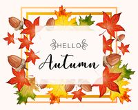Hello Fall lettering in autumn decorative leaves frame. Banner for Hello Autumn with colorful seasonal fall leaves and acorns for shopping discount promotion royalty free illustration