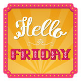 Hello Friday. Hand lettering on a bright, festive background. Retro frame with lights. Royalty Free Stock Images