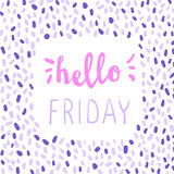 Hello friday lettering. Calligraphy colorful greeting inscription. Illustration Stock Photo