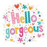 Hello gorgeous decorative lettering type design Stock Photo