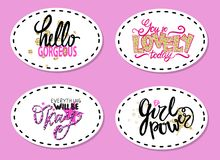 Hello Gorgeous, You are So Lovely Today Slogans. Hello gorgeous, you are so lovely today, everything will be okay, girl power slogans patches on blue background Royalty Free Stock Image