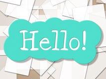 Hello-het Teken toont hoe u en de Groeten bent Stock Foto