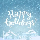 Hello holidays Greeting Card. Hello holidays Greeting Card with lettering. Snowfall on the background of village and mountains. Vector illustration Royalty Free Stock Photos