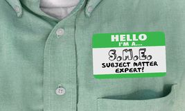 Free Hello I Am SME Subject Matter Expert Name Tag Shirt Royalty Free Stock Photography - 93383537