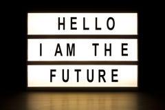 Hello I am the future light box sign board Stock Image