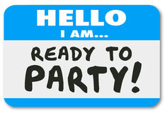 Hello I Am Ready to Party Name Tag Sticker Royalty Free Stock Photography