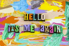 Free Hello Its Me Again Welcome Home Love Royalty Free Stock Photos - 159755258