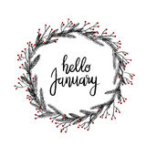 Hello January Hand Lettering Greeting Card. Modern Calligraphy. Winter Wreath. Hello January Hand Lettering Greeting Card. Vector Illustration. Modern vector illustration